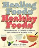 Halim, Gloria - Healing Foods,  Healthy Foods - 9781905862535 - V9781905862535