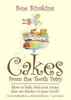 Simkins, Sue - Cakes from Tooth Fairy - 9781905862658 - V9781905862658