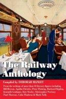 Deborah Manley - Railway Anthology - 9781905864621 - V9781905864621