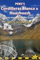 Pike, Neil, Pike, Harriet - Peru's Cordilleras Blanca & Huayhuash: The Hiking & Biking Guide - 9781905864638 - V9781905864638