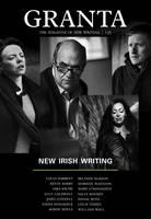 Sigrid Rausing - Granta 135: New Irish Writing (The Magazine of New Writing) - 9781905881956 - KOC0006869