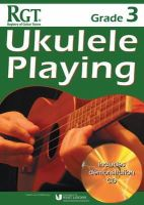 Skinner, Tony - Rgt Grade Three Ukulele Playing - 9781905908530 - V9781905908530