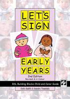 Smith, Cath, Teasdale, Sandra - Lets Sign Early Years - 9781905913220 - V9781905913220