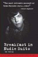 Dunlop, Ian - Breakfast in Nudie Suits - 9781905959402 - V9781905959402
