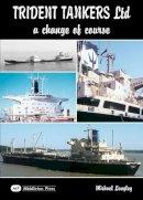 Langley, Michael - Trident Tankers Ltd - 9781906008437 - V9781906008437