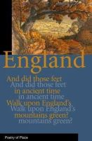A.N. Wilson - England: Poetry Of Place (Poetry of Place) - 9781906011215 - V9781906011215
