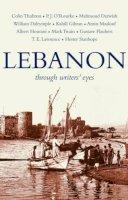 T.J. Gorton, A Feghali Gorton - Lebanon: Through Writers' Eyes (Through Writers' Eyes) - 9781906011277 - V9781906011277