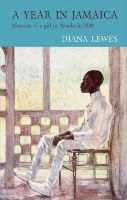 Diana Lewis - A Year in Jamaica - 9781906011833 - V9781906011833