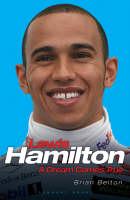 Brian Belton - Lewis Hamilton:  A Dream Comes True - 9781906015077 - KHS1023542