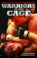Jonathan Buffong, Brenda Downes - Warriors of the Cage: The UK's Mixed Martial Arts Fight Club! - 9781906015428 - KNW0007674
