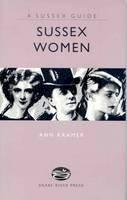 Ann Kramer - Sussex Women - 9781906022075 - KSS0006434