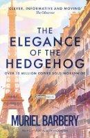 Barbery, Muriel - The Elegance of the Hedgehog - 9781906040185 - KIN0035289