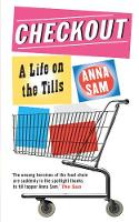 Sam, Anna - Checkout: A Life on the Tills - 9781906040291 - KNW0009080