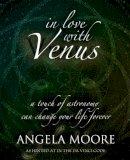 Moore, Angela - In Love with Venus - 9781906069025 - V9781906069025