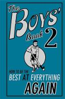 Oliver, Martin - The Boys Book 2: How to be the Best at Everything Again - 9781906082338 - KEX0230212
