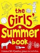Nowak, Ellen - The Girls' Summer Book (Buster Books) - 9781906082802 - 9781906082802