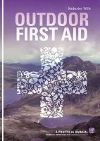 Wills, Katherine - Outdoor First Aid - 9781906095352 - V9781906095352