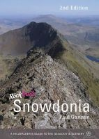 Gannon, Paul - Rock Trails Snowdonia: A hillwalker's guide to the geology & scenery - 9781906095420 - V9781906095420
