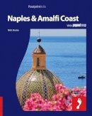 Nick Bruno - Naples & the Amalfi Coast: Full color regional travel guide to Naples & the Amalfi Coast (Footprintitalia) - 9781906098605 - V9781906098605