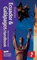 Kunstaetter, Robert; Kunstaetter, Daisy - Ecuador & Galapagos Footprint Handbook - 9781906098674 - V9781906098674