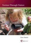 Warden, Claire - Nurture Through Nature - 9781906116163 - V9781906116163