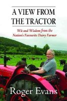 Evans, Roger - A View from the Tractor - 9781906122683 - V9781906122683