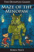 Price, Robin - Maze of the Minopaw (The Olympuss Games) - 9781906132828 - V9781906132828