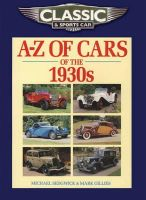 Sedgwick, Michael; Gillies, Mark - Classic and Sports Car Magazine A-Z of Cars of the 1930s - 9781906133252 - V9781906133252