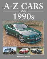 Robson, Graham - A-Z of Cars of the 1990s - 9781906133672 - V9781906133672