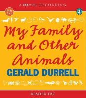 Durrell, Gerald - My Family and Other Animals (Csa Word Recording) - 9781906147693 - V9781906147693