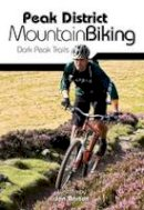 Barton, Jon - Peak District Mountain Biking - 9781906148188 - V9781906148188