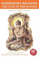 R.N. Pillau - Siddhartha Gautama - 9781906230616 - V9781906230616