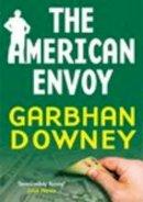 Garbhan Downey - The American Envoy - 9781906271275 - 9781906271275