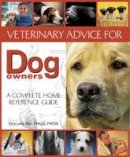 Lane, Dick - Veterinary Advice for Dog Owners - 9781906305260 - V9781906305260