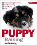 Williamsom, Di - Puppy Raising Made Easy - 9781906305284 - V9781906305284