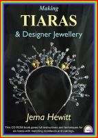Hewitt, Jema - Making Tiaras and Designer Jewellery - 9781906314149 - V9781906314149