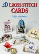 Evershed, Meg - 3D Cross Stitch Cards - 9781906314156 - V9781906314156