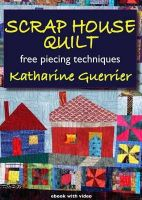 Guerrier, Katharine - Scrap House Quilt - 9781906314248 - V9781906314248