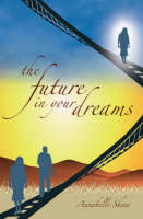 Shaw, Annabelle - The Future in Your Dreams - 9781906316099 - V9781906316099