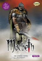 William Shakespeare - Macbeth the Graphic Novel (Classical Comics) - 9781906332044 - V9781906332044