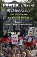 Peadar, Kirby - Power, Dissent & Democracy - 9781906353094 - 9781906353094