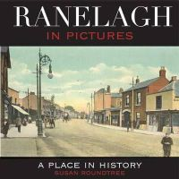 Susan Roundtree - Ranelagh in Pictures:  A Place in History - 9781906353124 - V9781906353124