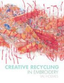 Holmes, Val - Creative Recycling in Embroidery - 9781906388751 - V9781906388751