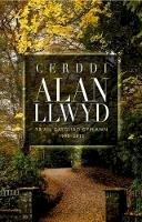 Llwyd, Alan - Cerddi Alan Llwyd: Yr Ail Gasgliad Cyflawn 1990-2015 - 9781906396879 - V9781906396879