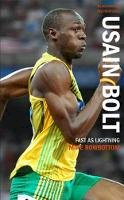 Mike Rowbottom - Usain Bolt: Fast as Ligntning (Blackamber Inspirations) - 9781906413828 - V9781906413828