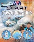 Mendez, Jon - RYA Start Powerboating - 9781906435479 - V9781906435479