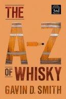 Smith, Gavin D.; Paterson, Richard - A-Z of Whisky - 9781906476038 - V9781906476038