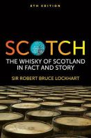 Lockhart, Sir Robert Bruce; Lockhart, Robin Bruce - Scotch - 9781906476229 - V9781906476229
