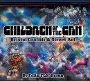Braun, Felix - Children of the Can: Bristol Graffiti and Street Art - 9781906477806 - V9781906477806