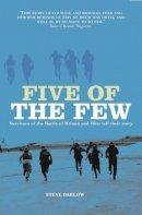 Darlow, Steve - Five of the Few - 9781906502829 - V9781906502829